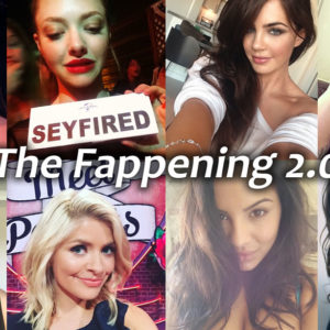 The Fappening 2.0 Leak Has Arrived
